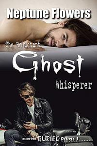 The Reluctant Ghost Whisperer