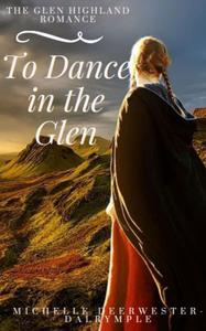 To Dance in the Glen