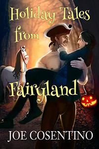 Holiday Tales from Fairyland: Tales from Fairyland, Book 2