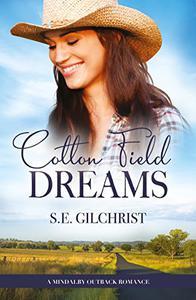 Cotton Field Dreams