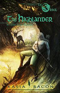 The Highlander: An Order Series Novelette