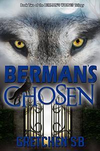 Berman's Chosen