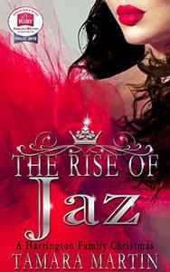 The Rise of Jaz: A Harrington Family Christmas