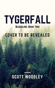Tygerfall: Bloodline: Book 2