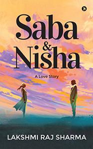 Saba & Nisha : A Love Story