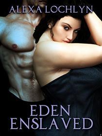 Eden Enslaved