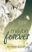 Maybe Forever