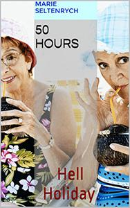 50 Hours: HellHoliday