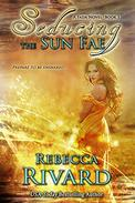 Seducing the Sun Fae: A Fada Novel  Book 1