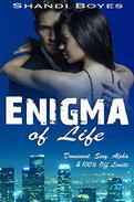 Enigma of Life: Isaac's Story - Book One