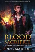 Blood Sacrifice: A Blackham City Urban Fantasy Novel