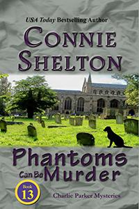 Phantoms Can Be Murder: A Girl and Her Dog Cozy Mystery