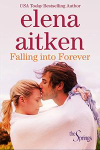 Falling Into Forever: Small Town Holiday Romance