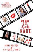 I Wanna Get Laid by Kade