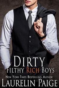 Dirty Filthy Rich Boys: A Prologue