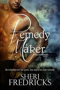 Remedy Maker: A Sizzling Shifter Paranormal Fantasy Romance