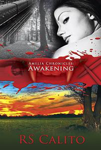Amelia's Chronicles: Awakening