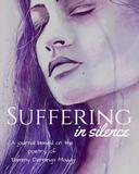 Suffering in Silence: journal based on the poetry of Tammy Dennings Maggy