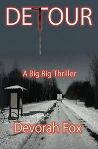 Detour: A Big Rig Thriller