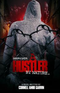 A Hustler By Nature