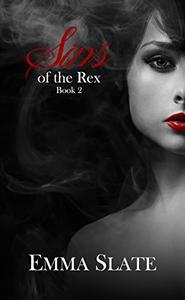 SINS of the Rex Book 2