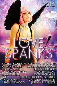 Love Spanks 2015: A Collection of Lesbian Romance Stories