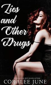Lies and Other Drugs: A Dark Reverse Harem Romance
