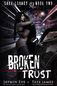 Broken Trust: A Dark High School Romance