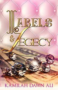 Labels & Legecy: Book 1