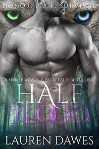 Half Blood: A Helheim Wolf Pack Tale