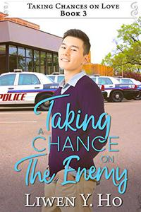 Taking a Chance on the Enemy: A Christian Contemporary Romance