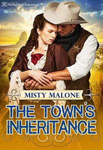 The Town's Inheritance