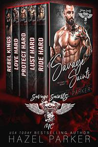 Savage Saints MC Series: The Complete Box Set
