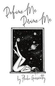 Define Me Divine Me: a Poetic Display of Affection