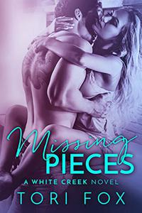 Missing Pieces: A White Creek Novel