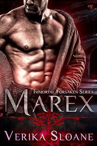 Marex: Immortal Forsaken Series #1: