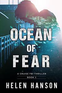 OCEAN OF FEAR: A Cruise FBI Thriller
