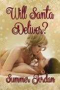 Will Santa Deliver?