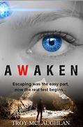 Awaken: A Dystopian Science Fiction Adventure