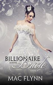 Billionaire Seeking Bride #1