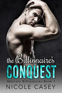 The Billionaire's Conquest