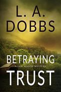 Betraying Trust