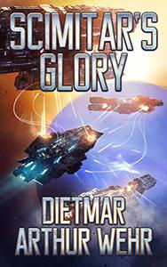 Scimitar's Glory: A Swordships Odyssey Novel