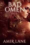 Bad Omen: Morrighan House Witches Book Two