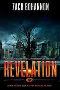 Revelation: Empty Bodies Series Book 6