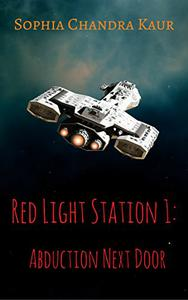 Red Light Station 1:: Abduction Next Door