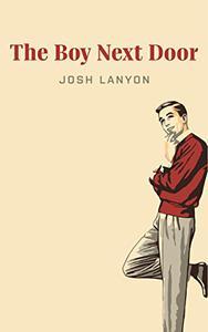 The Boy Next Door: A Short Story