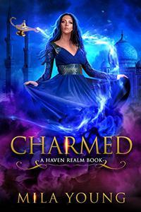 Charmed: A Reverse Harem Fairy Tale Retelling