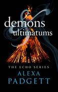 Demons & Ultimatums: An Echo Series Prequel