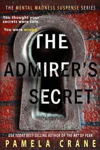 The Admirer's Secret